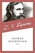 George Macdonald An Anthology