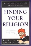Finding Your Religion When The Faith You