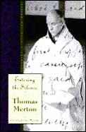 Entering The Silence The Journals of Thomas Merton Volume 2 1941 1952