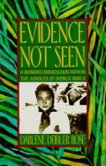Evidence Not Seen A Womans Miraculous Faith in the Jungles of World War II