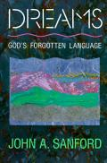 Dreams: God's Forgotten Language