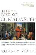 Rise of Christianity (97 Edition)