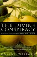 The Divine Conspiracy: Rediscovering Our Hidden Life in God Cover