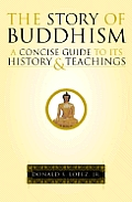 The Story of Buddhism: A Concise Guide to Its History and Teachings Cover