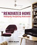 Renovated Home Redesigning Reorganizing Redecorating