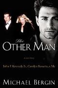 Other Man John F Kennedy Jr Carolyn Bessette & Me