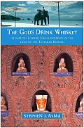 Gods Drink Whiskey Stumbling Toward Enli