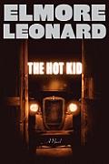 The Hot Kid: A Novel