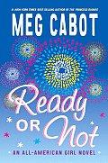 Ready Or Not An All American Girl Novel