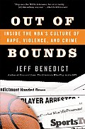 Out of Bounds Inside the NBAs Culture of Rape Violence & Crime
