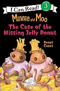 The Case of the Missing Jelly Donut (Minnie and Moo) Cover