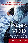 Touching the Void: The True Story of One Man's Miraculous Survival Cover