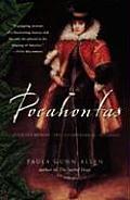 Pocahontas Medicine Woman Spy Entrepreneur Diplomat