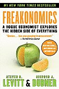 Freakonomics: a Rogue Economist Explores the Hidden Side of Everything ((Rev)09 Edition)
