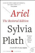 Ariel: The Restored Edition: A Facsimile of Plath's Manuscript, Reinstating Her Original Selection and Arrangement (P.S.) Cover