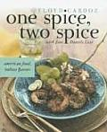 One Spice, Two Spice: American Food, Indian Flavors Cover