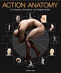 Action Anatomy For Gamers Animators & Digital Artists
