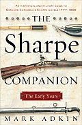 The Sharpe Companion: The Early Years
