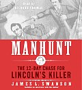 Manhunt The 12 Day Chase for...