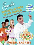 Emerils Theres a Chef in My World Recipes That Take You Places
