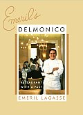 Emerils Delmonico A Restaurant with a Past