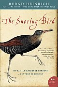 The Snoring Bird: My Family's Journey Through a Century of Biology (P.S.) Cover