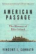 American Passage: The History of Ellis Island