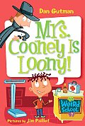 My Weird School 07 Mrs Cooney Is Loony
