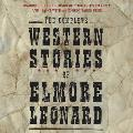 The Complete Western Stories of Elmore Leonard CD