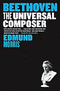 Beethoven: The Universal Composer (Eminent Lives) Cover