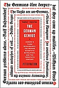 German Genius Europes Third Renaissance the Second Scientific Revolution & the Twentieth Century