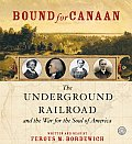 Bound for Canaan CD: The Underground Railroad and the War for the Soul of America