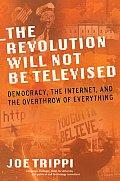 Revolution Will Not Be Televised Democr