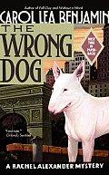 The Wrong Dog: A Rachel Alexander Mystery
