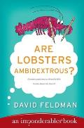 Are Lobsters Ambidextrous An Imponderables Book