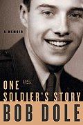 One Soldiers Story A Memoir