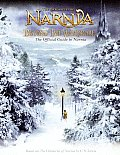 Beyond the Wardrobe: The Official Guide to Narnia (Chronicles of Narnia)