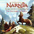 The Creatures of Narnia (Chronicles of Narnia)