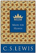 Made for Heaven & Why on Earth It Matters