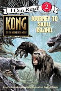 King Kong: Journey to Skull Island (I Can Read)