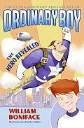 Extraordinary Adventures Of Ordinary Boy 01 Hero Revealed