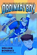 Extraordinary Adventures of Ordinary Boy #01: The Hero Revealed Cover