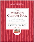 Womans Comfort Book A Self Nurturing Guide for Restoring Balance in Your Life
