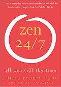 Zen 24/7: All Zen, All the Time