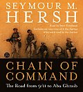 Chain of Command The Road from 9 11 to Abu Ghraib