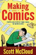 Making Comics: Storytelling Secrets of Comics, Manga and Graphic Novels Cover