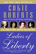 Ladies of Liberty: The Women Who Shaped Our Nation Cover
