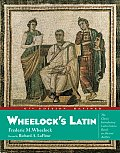 Wheelocks Latin 6TH Edition Rev