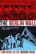 Berlin Wall A World Divided 1961 1989