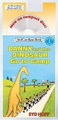 Danny and the Dinosaur Go to Camp Book and CD: Danny and the Dinosaur Go to Camp Book and CD [With CD (Audio)]